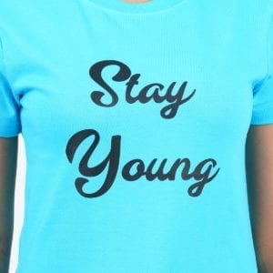 Typography Round neck Stay Young Blue Womens T Shirt Print
