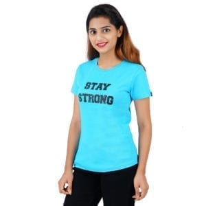Typography Round neck Stay Strong Blue Women TShirt